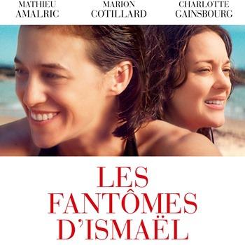 Tentez de gagner des places de cinéma pour découvrir le film Les Fantômes d'Ismael.