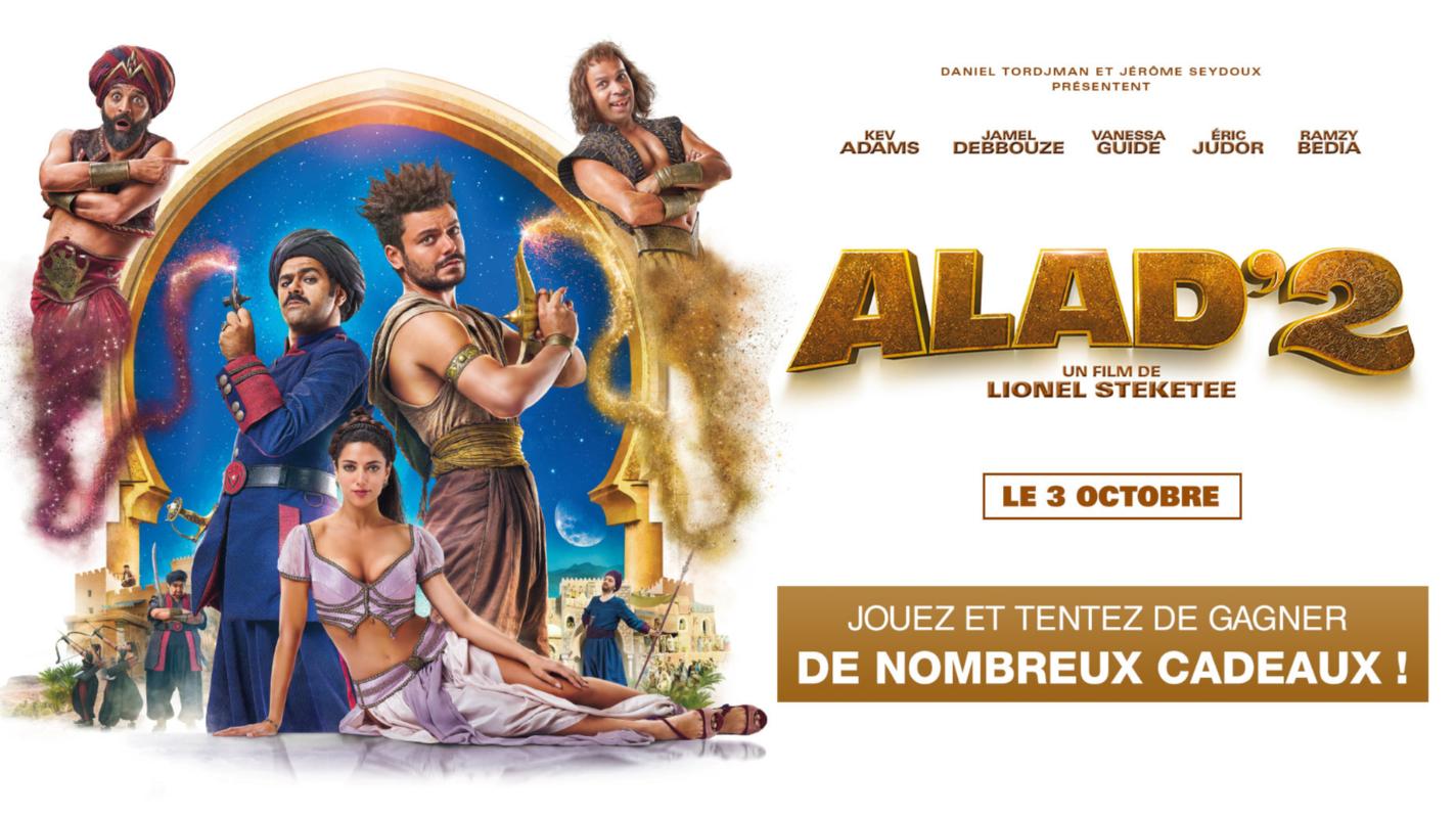 """places de cinéma pour le film """"Alad'2"""" D3B5B353-9A6B-7398-E80D967AC060E87E"""