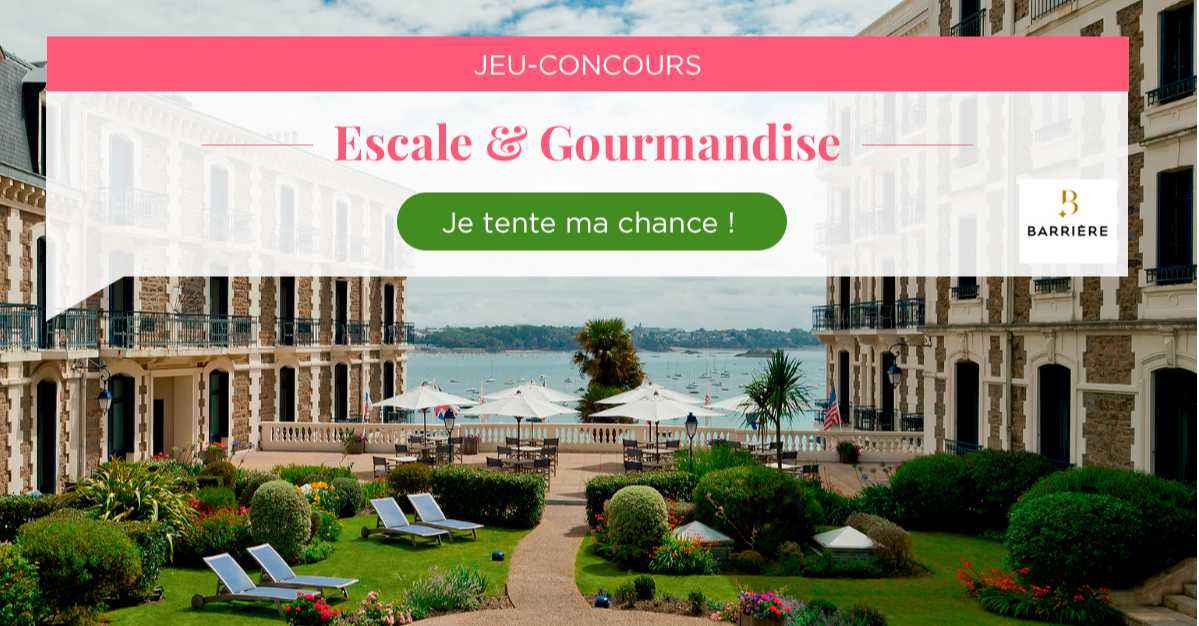 Tenez de remporter un week-end Escale & Gourmandise pour 2 personnes !